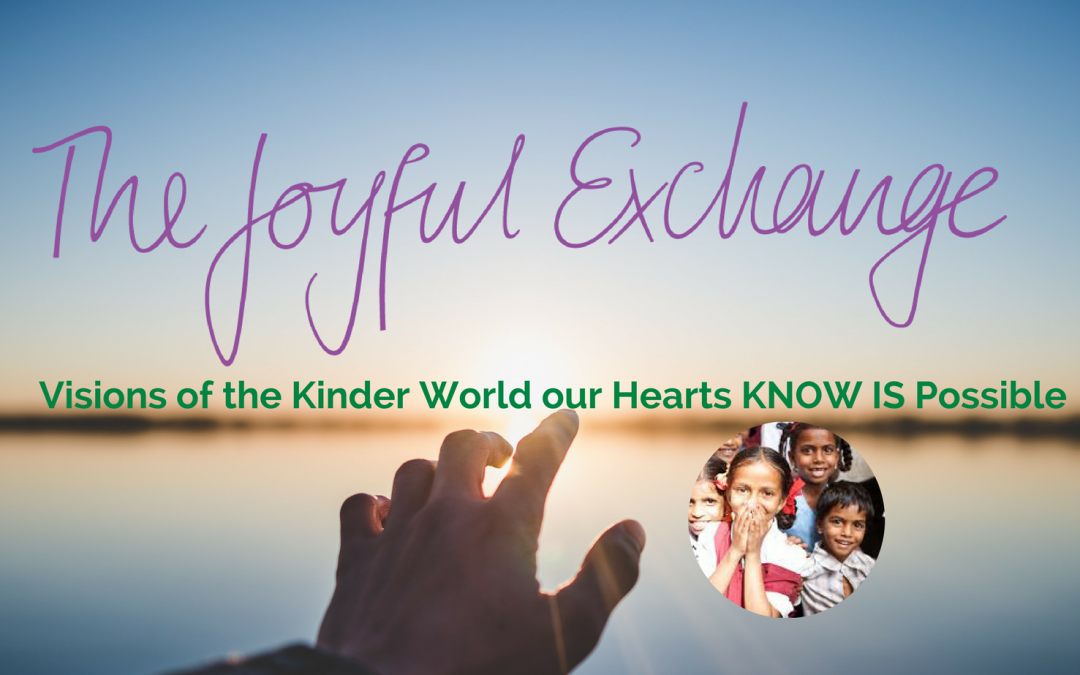 The World your Heart KNOWS is Possible