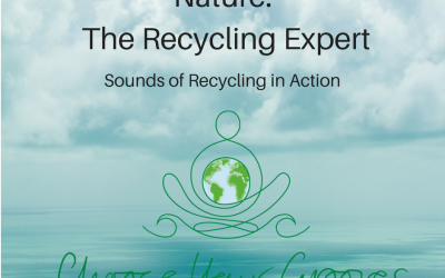 Ep 117 Nature, the recycling expert